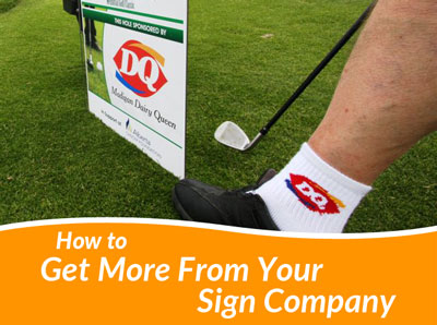 How to get more from your sign company