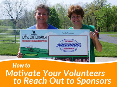 How to motivate your volunteers to reach out to sponsors